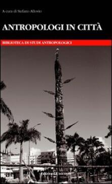 Antropologi in città - copertina