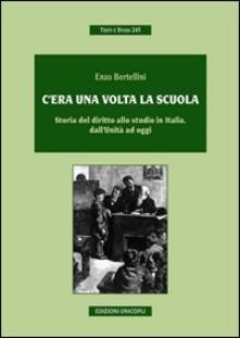 Mercatinidinataletorino.it C'era una volta la scuola. Storia del diritto allo studio in Italia, dall'Unità ad oggi Image