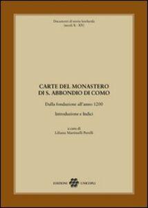 Libro Carte del monastero di S. Abbondio di Como. Dalla fondazione all'anno 1200