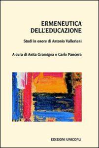 Libro Ermeneutica dell'educazione. Studi in onore di Antonio Valleriani