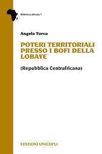 Poteri territoriali presso i Bofi della Lobaye (Repubblica centrafricana)