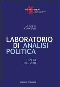 Libro Laboratorio di analisi politica. Lezioni 2007-2010