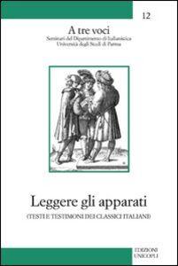 Libro Leggere gli apparati Giorgio Inglese , Vittorio Formentin , Niccolò Scaffai