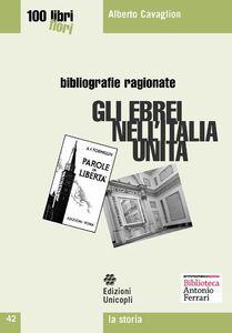 Libro Gli ebrei nell'Italia unita Alberto Cavaglion