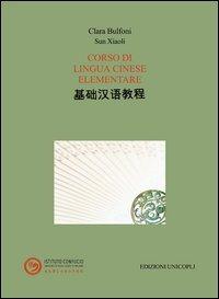 Corso di lingua cinese elementare. Con CD-ROM - Bulfoni Clara Xiaoli Sun - wuz.it