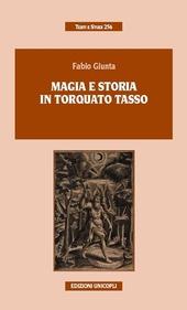 Magia e storia in Torquato Tasso