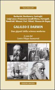Foto Cover di Galileo e Darwin. Due giganti della scienza moderna, Libro di  edito da Unicopli
