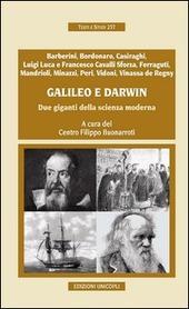 Galileo e Darwin. Due giganti della scienza moderna