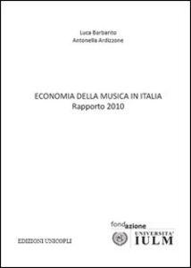 Economia della musica in Italia. Rapporto 2010