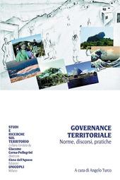 Governance territoriale. Norme, discorsi, pratiche
