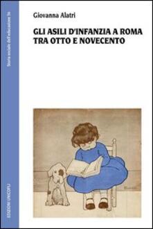 Ilmeglio-delweb.it Gli asili d'infanzia a Roma tra Otto e Novecento Image
