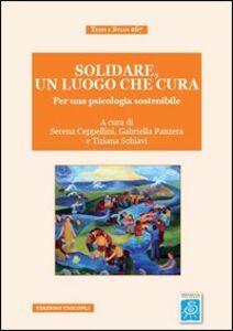 Libro Solidare, un luogo che cura. Per una psicologia sostenibile