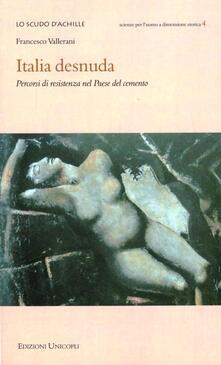 Winniearcher.com Italia desnuda. Percorsi di resistenza nel Paese del cemento Image