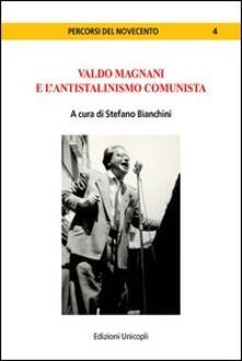 Valdo Magnani e lantistalinismo comunista.pdf