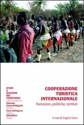 Cooperazione turistica internazionale. Narrazioni, politiche, territori
