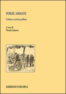 Foto Cover di Forze armate. Cultura, società, politica, Libro di  edito da Unicopli