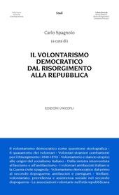 Il volontarismo democratico dal Risorgimento alla Repubblica