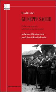 Giuseppe Sacchi. Dalle lotte operaie allo Statuto dei lavoratori