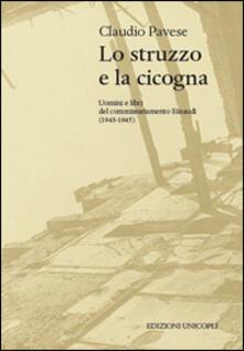 Winniearcher.com Lo struzzo e la cicogna. Uomini e libri del commissariamento Einaudi (1943-1945) Image