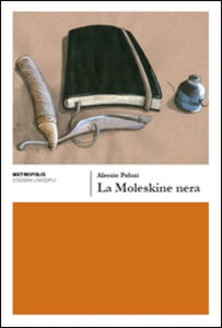 Foto Cover di La moleskine nera, Libro di Alessio Pelusi, edito da Unicopli