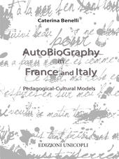 Autobiography in France and Italy. Pedagogical-cultural models