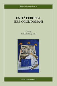 Libro Unità europea. Ieri, oggi, domani