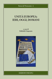 Unità europea. Ieri, oggi, domani