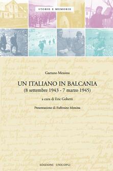Associazionelabirinto.it Un italiano in Balcania (8 settembre 1943-marzo 1945) Image