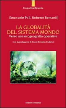 La globalità del sistema mondo. Verso una ecogeografia operativa.pdf