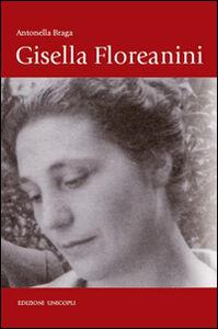 Foto Cover di Gisella Floreanini, Libro di Antonella Braga, edito da Unicopli