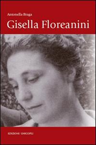 Libro Gisella Floreanini Antonella Braga