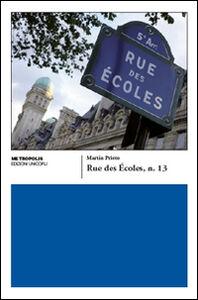 Libro Rue des Écoles n. 13 Martin Prieto