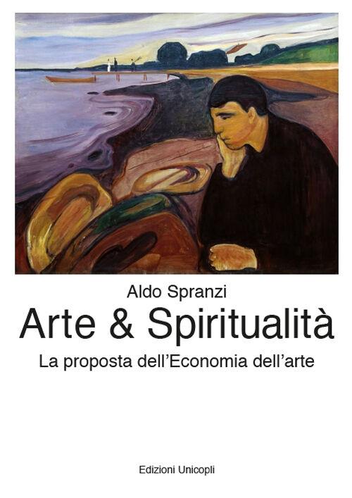 Arte & spiritualità. La proposta dell'economia dell'arte