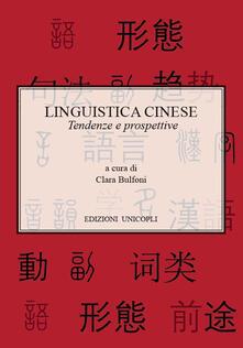 Filippodegasperi.it Linguistica cinese. Tendenze e prospettive Image