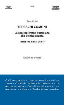 Tedeschi comuni. La non conformità quotidiana alla politica nazista.pdf