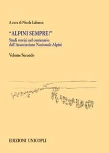 Nordestcaffeisola.it Studi storici nel centenario dell'Associazione Nazionale Alpini. Vol. 2 Image