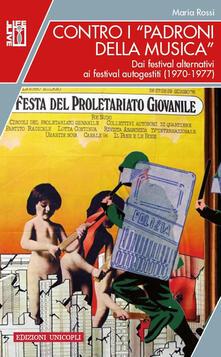 Nordestcaffeisola.it Contro i «padroni della musica». Dai festival alternativi ai festival autogestiti (1970-1977) Image