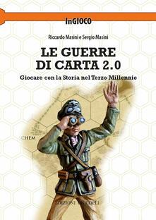 Vitalitart.it Le guerre di carta 2.0. Giocare con la storia nel terzo millennio Image