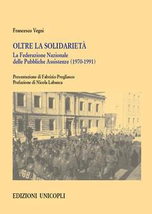 Premioquesti.it Oltre la solidarietà. La Federazione Nazionale delle Pubbliche Assistenze (1970-1991) Image