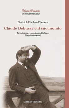 Filmarelalterita.it Claude Debussy e il suo mondo Image