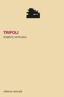 Tripoli - Roberto Vetrugno - copertina