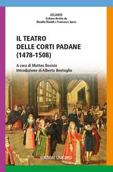 Collegiomercanzia.it Il teatro delle corti padane (1478-1508) Image