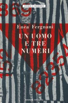Capturtokyoedition.it Un uomo e tre numeri. Milano, Fossoli, Mauthausen Image