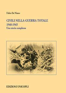 Filmarelalterita.it Civili nella guerra totale 1940-1945. Una storia complessa Image