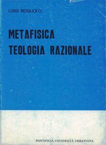 Libro Metafisica e teologia razionale Luigi Bogliolo