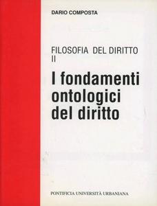 Libro Filosofia del diritto. I fondamenti ontologici del diritto. Vol. 2 Dario Composta