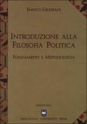 Introduzione alla filosofia politica. Fondamenti e metodologia