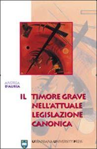 Il timore grave nell'attuale legislazione canonica