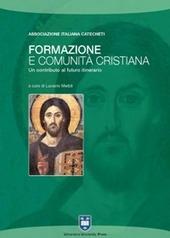 Formazione e comunità cristiana. Un contributo al futuro itinerario
