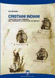 Cristiani indiani. I cristiani di san Tommaso nel confronto di civiltà del XVI secolo